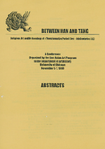 Between Han and Tang: Religious Art and Archaeology of a Transformative Period (3rd-6th Centuries C.E.). Dept. of Art History University of Chicago East Asian Art Program.