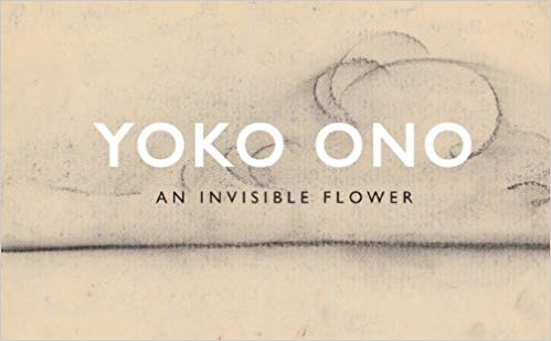 An Invisible Flower. Yoko Ono.