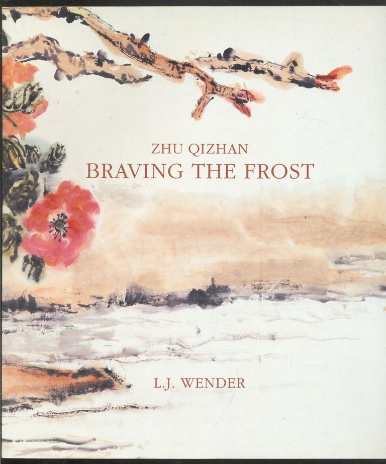 Braving the Frost. L J. Wender.