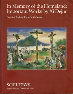 In Memory of the Homeland: Important Works by Xi Dejin. Sotheby's.
