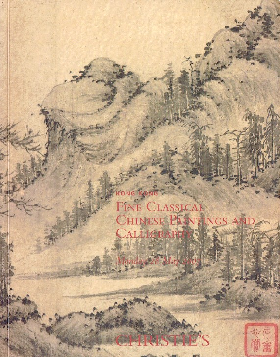 Fine Classical Chinese Paintings and Calligraphy Monday 28 May 2007. Christies.