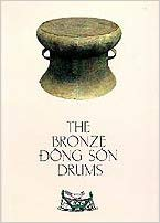 The Bronze Dong Son Drums. Nguyen van Huyen.