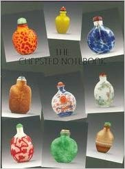 The Chepsted Notebook: A Collection of Chinese Snuff Bottles