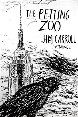 The Petting Zoo. Jim Carroll.