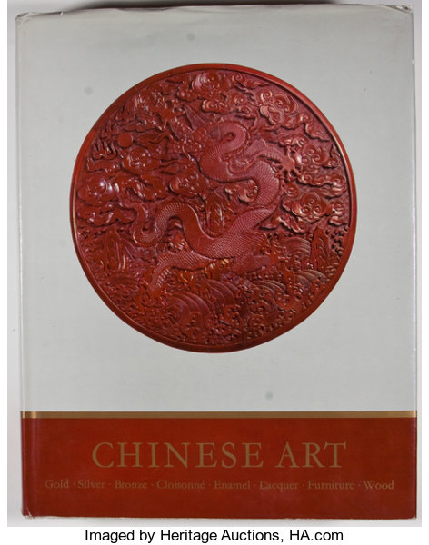 Chinese Art: The Minor Arts: Gold, Silver, Bronze, CloisonneÌ, Cantonese Enamel, Lacquer, Furniture, Wood. William Watson R. Soame Jenyns.