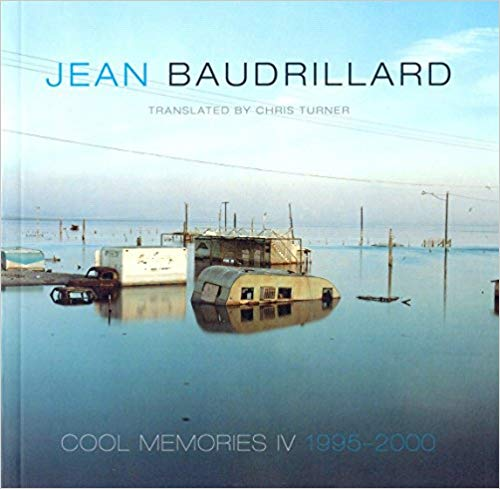 Cool Memories IV 1995-2000. Chris Turner Jean Baudrillard, Author.