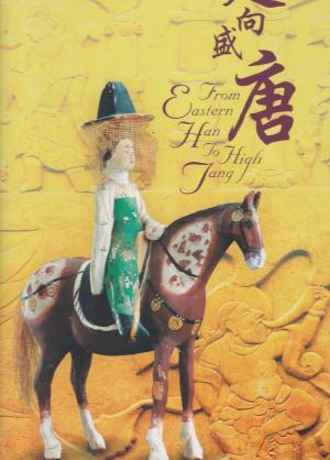 From Eastern Han to High Tang: A Journey of Transculturation. Hong Kong Heritage Museum.