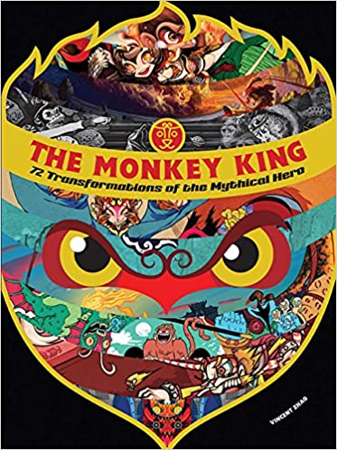 The Monkey King: 72 Transformations of the Mythical Hero. Vincent Zhao.