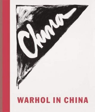 Warhol in China. Tony Godfrey