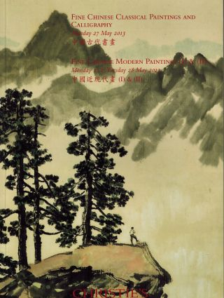 Fine Chinese Classical Paintings and Calligraphy Monday 27 May 2013. Christies