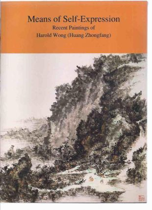 Means of self expression recent paintings of harold wong (Huang Zhongfang). GT Publications
