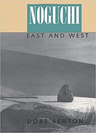 Noguchi: East and West. Dore Ashton