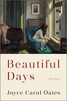 Beautiful Days. Joyce Carol Oates