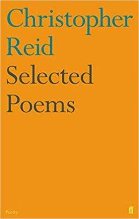 Selected Poems. Christopher Reid