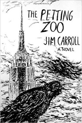 The Petting Zoo. Jim Carroll