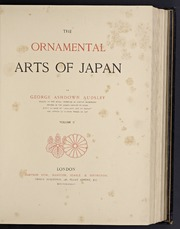 The Ornamental Arts of Japan Volume 1 & Volume 2. George Ashdown Audsley