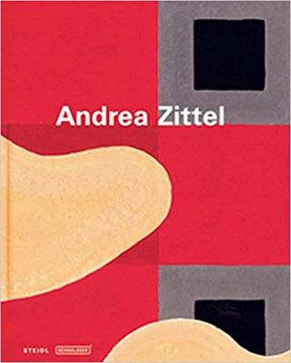 Andrea Zittel: Gouaches and Illustrations. Theodora Vischer Andrea Zittel, Artist Author, Author