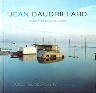 Cool Memories IV 1995-2000. Chris Turner Jean Baudrillard, Author