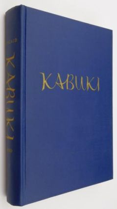 Kabuki: The Popular Stage of Japan. Zoe Kincaid