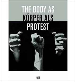 The Body as Protest. Walter Moser