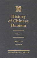History of Chinese Daoism, Volume 1. David C. Yu