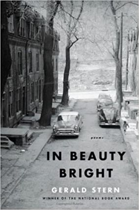 In Beauty Bright: Poems. Gerald Stern
