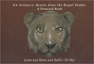 Ur Animals: Beasts from the Royal Tombs, a Postcard Book by South-east Asia Section University of...